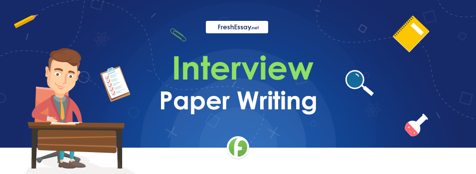 Interview Paper Writing Service