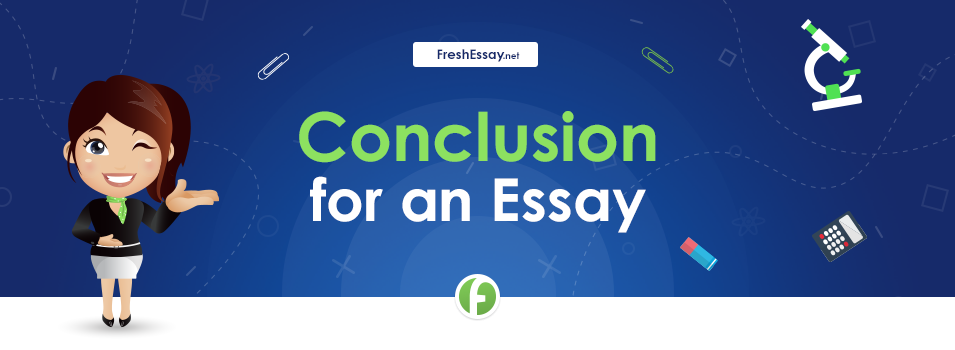 Conclusion for an Essay
