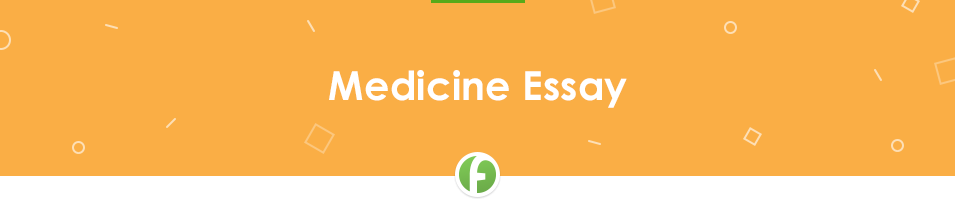 Free Medicine Essay Sample