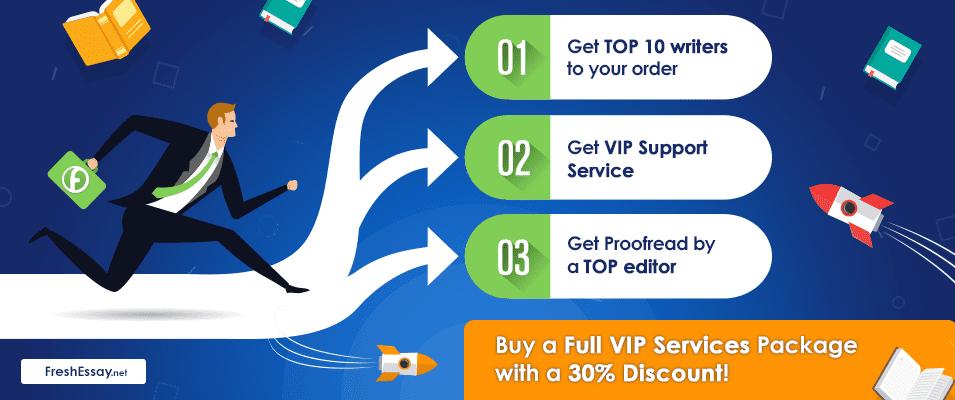 VIP servises from freshessay