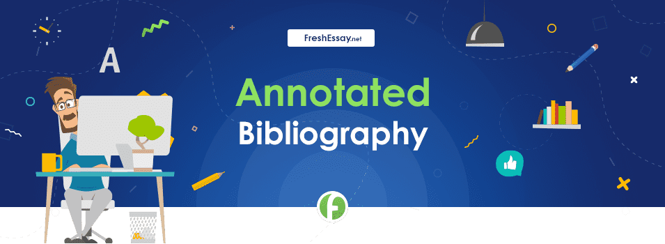 Annotated Bibliography Writing Help